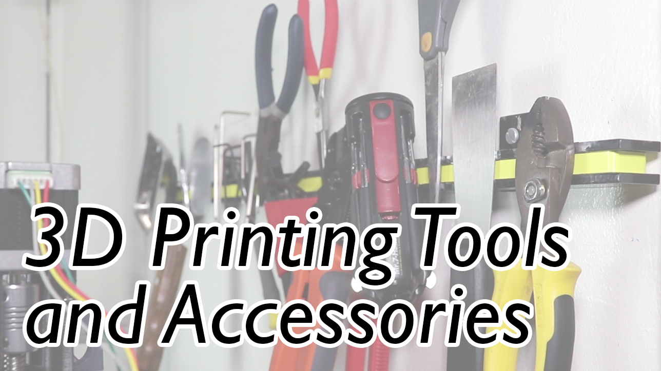 3D Printing Accessories