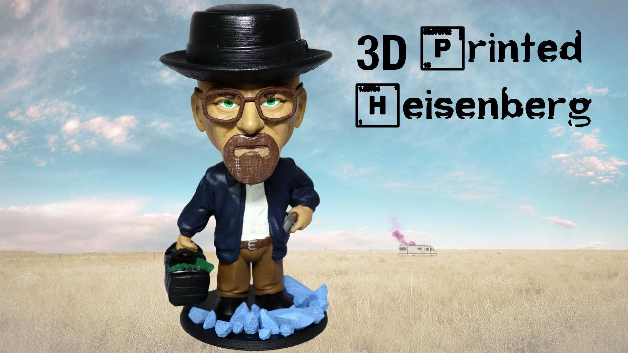 3D Printed Heisenberg