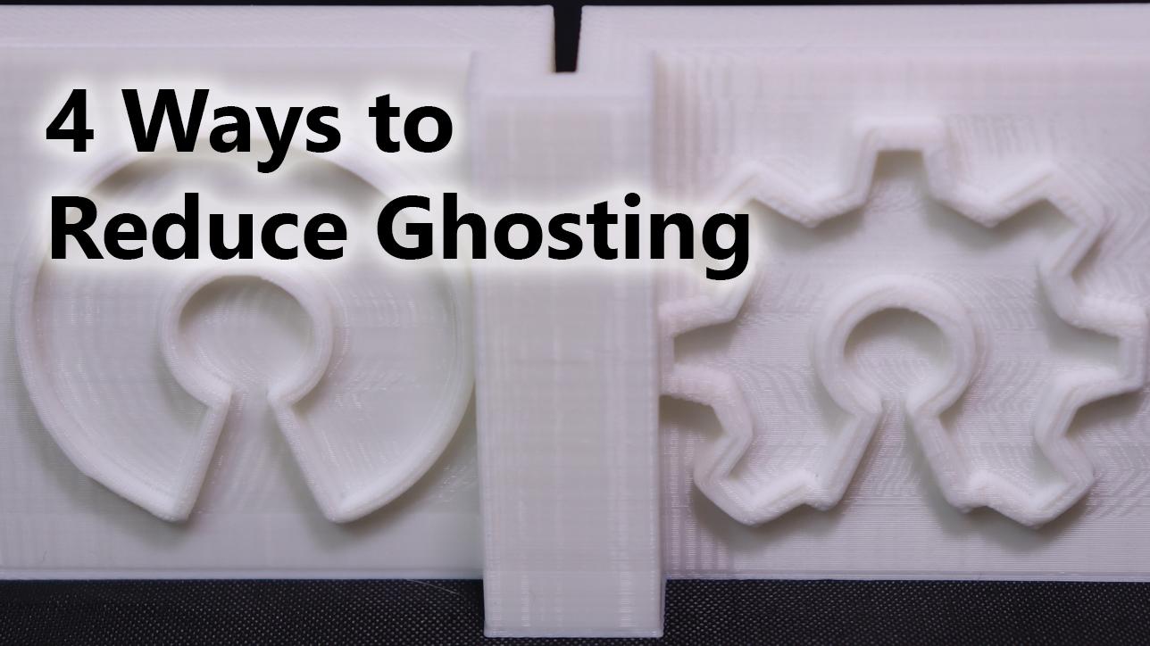 ghosting 3d printing
