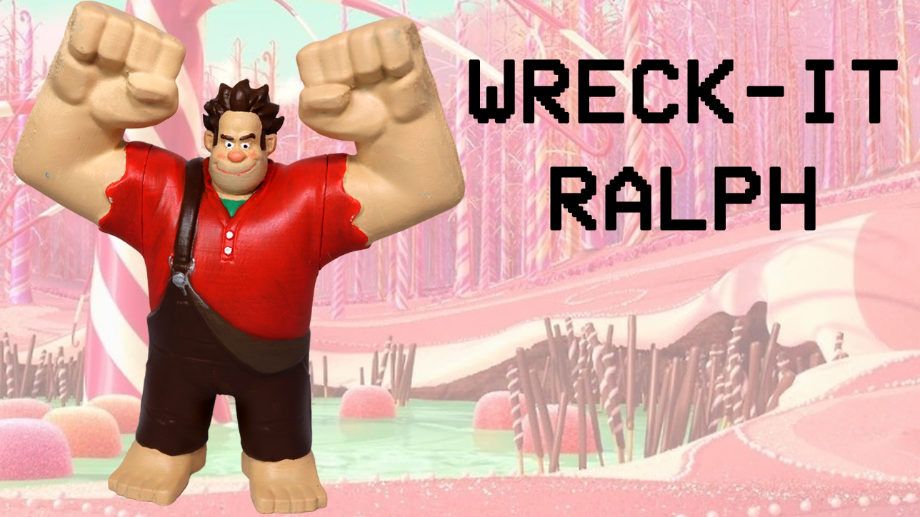 3D Printed Wreck it Ralph