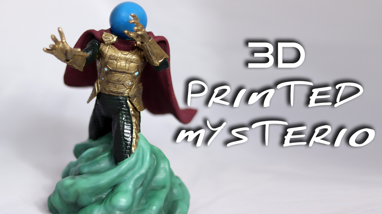3D Printed Mysterio