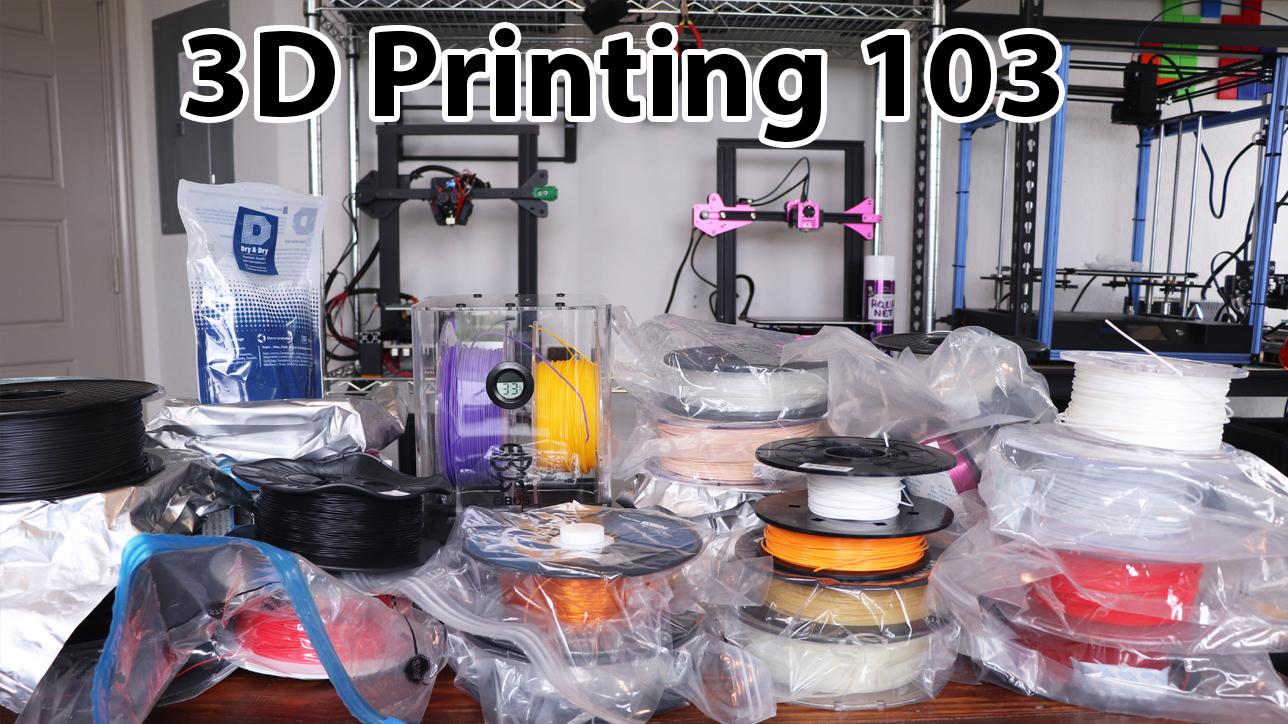 3D Printing 103